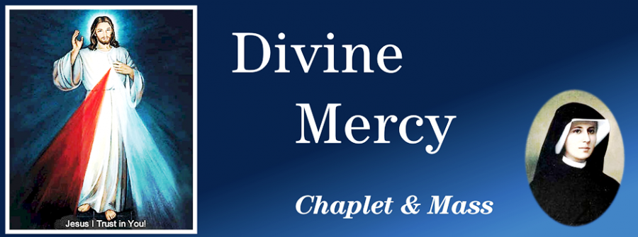 Divine Mercy Chaplet & Thanksgiving Mass