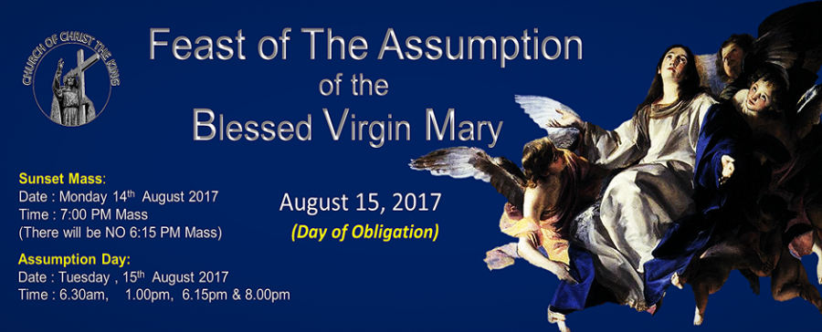 Feast of the Assumption of the Blessed Virgin Mary ( Day of Obligation)